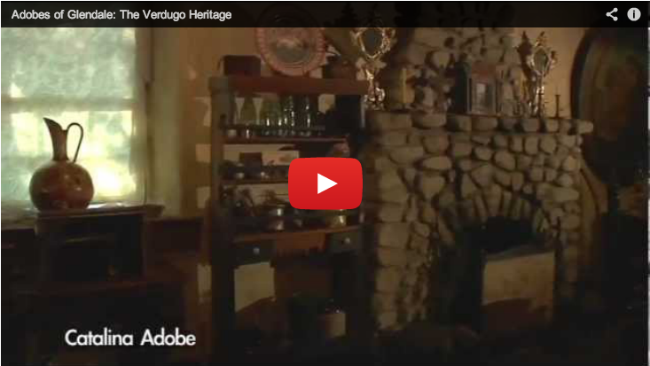 Adobes of Glendale: The Verdugo Heritage